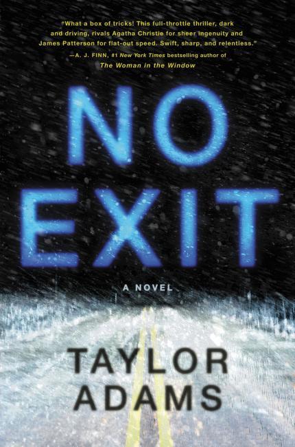 No Exit, by Taylor Adams